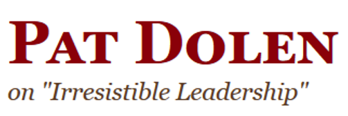 Pat Dolan on Irresistible Leadership