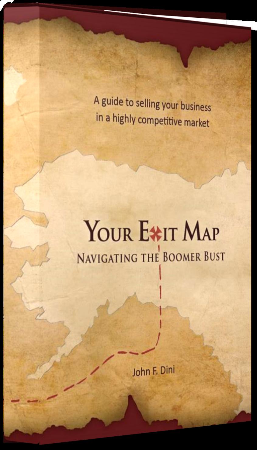 Books John F. Dini Your Exit Map
